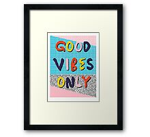 Check it - good vibes happy smiles fun modern memphis throwback art 1980's 80's 80s 1980s 1980 neon  Framed Print