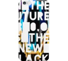 In The Future, RGB 0,0,0 Is The New Black iPhone Case/Skin
