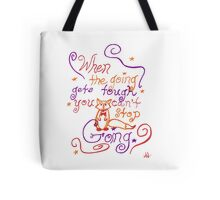 """When The Going Gets Tough..."" Fox Quote Tote Bag"