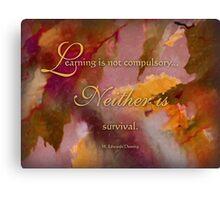 survival - wisdom saying 6 Canvas Print