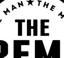 The Man The Myth The Fireman Sticker
