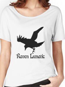 Raven lunatic geek funny nerd Women's Relaxed Fit T-Shirt