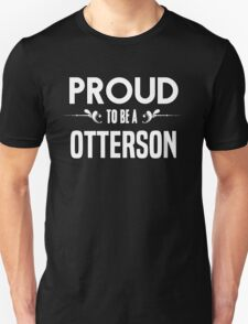 Proud to be a Otterson. Show your pride if your last name or surname is Otterson T-Shirt