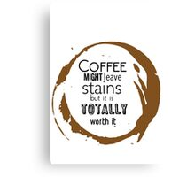 COFFEE STAINS Canvas Print