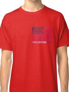 Reagan Bush Volunteer 84 Classic T-Shirt