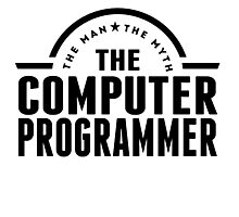 The Man The Myth The Computer Programmer Photographic Print