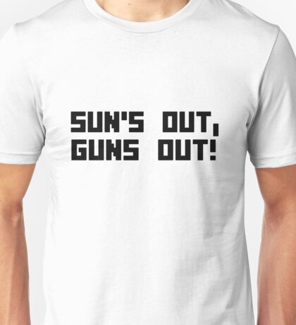 Suns out guns out funny bodybuilding arms muscle geek funny nerd Unisex T-Shirt