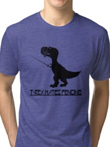 T rex hates fencing light geek funny nerd Tri-blend T-Shirt
