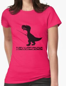 T rex hates fencing light geek funny nerd Womens Fitted T-Shirt