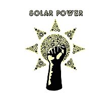 Solar Power to the People! Photographic Print