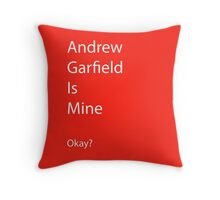 Andrew Garfield is Mine Throw Pillow