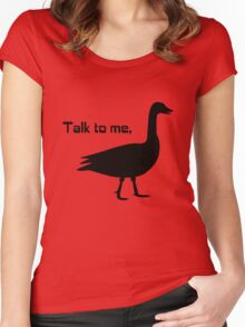 Talk to me goose geek funny nerd Women's Fitted Scoop T-Shirt