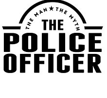The Man The Myth The Police Officer by GiftIdea