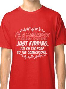 Comicaholic Classic T-Shirt