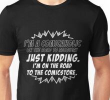 Comicaholic Unisex T-Shirt