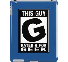 RATED G for GEEK iPad Case/Skin