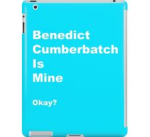 Benedict is Mine iPad Case/Skin