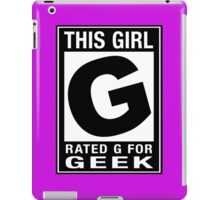 RATED G for GEEK (Girls) iPad Case/Skin