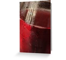 Red, red wine Greeting Card
