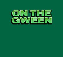 ON THE GWEEN Unisex T-Shirt