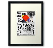 Wat is Dada ? Framed Print