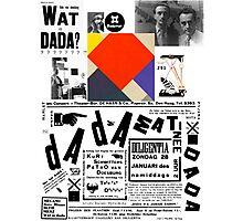 Wat is Dada ? Photographic Print