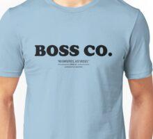 Boss Co. Unisex T-Shirt