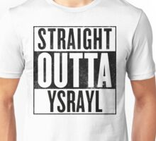 STRAIGHT OUTTA YSRAYL BKL Unisex T-Shirt
