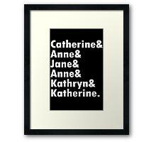 Wives of king henry viii geek funny nerd Framed Print