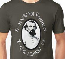Forrest or Against us?  Unisex T-Shirt