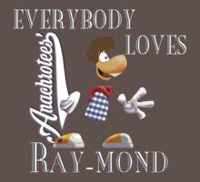 Everybody Loves Ray-mond ~ Anachrotees Design by Soundsabbath