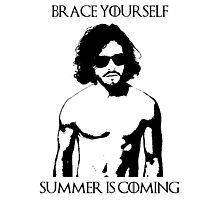 Brace yourself, summer is coming Photographic Print