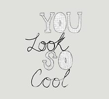 You Look So Cool - The 1975 Unisex T-Shirt