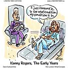 Kenny Rogers...The Early Years by Londons Times Cartoons by Rick  London