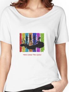 Here Come The Girls Women's Relaxed Fit T-Shirt