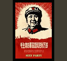 Mao's Sexy Party Unisex T-Shirt