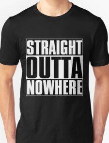 Straight Outta Nowhere Unisex T-Shirt