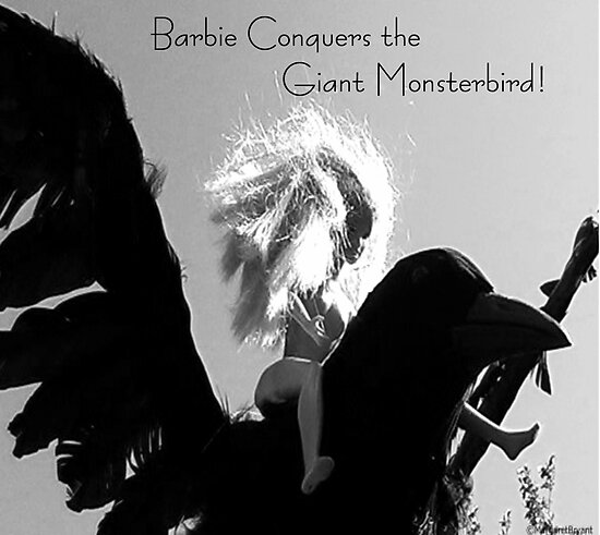 Barbie Conquers the Giant Monsterbird by Margaret Bryant