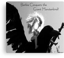 Barbie Conquers the Giant Monsterbird Canvas Print