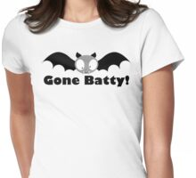 Gone Batty! Womens Fitted T-Shirt