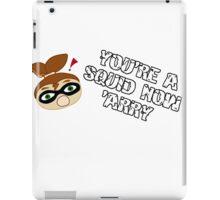 YER A SQUID 'ARRY iPad Case/Skin