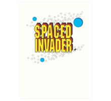 Space Invaders spoof - Spaced Invader Art Print
