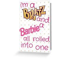 Bratty Barbie  Greeting Card