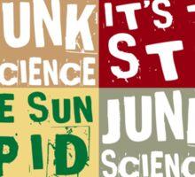 It's The Sun, Stupid Sticker