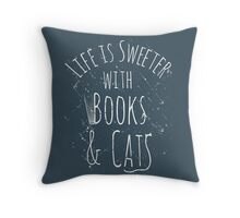life is sweeter with books & cats #white Throw Pillow