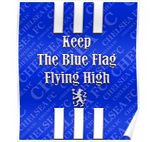 keep the blue flag flying high Poster