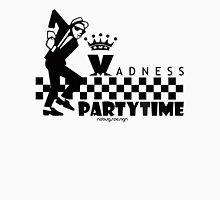 MADNESS PARTYTIME Unisex T-Shirt