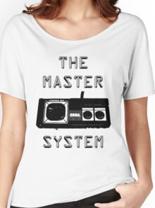 before there was expert there was the master system Women's Relaxed Fit T-Shirt