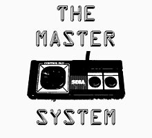before there was expert there was the master system Unisex T-Shirt