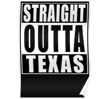 Straight Outta Texas Poster